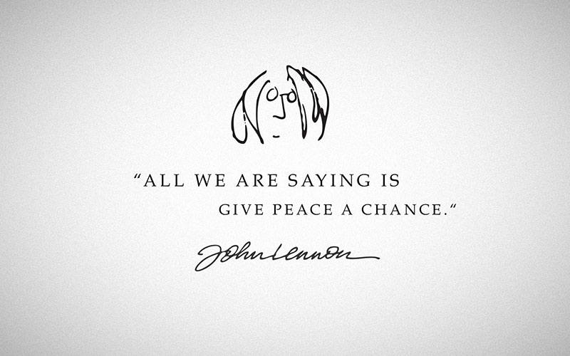 """Impression Piano for Peace Quote """"All we are saying is - give peace a chance."""""""